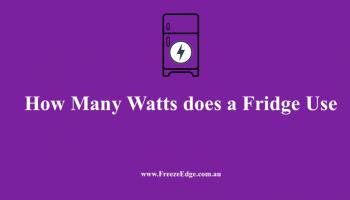 How Many Watts does a Fridge Use